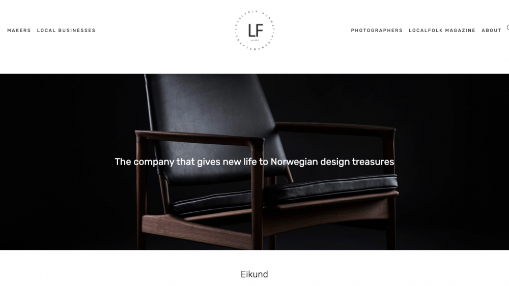 «The company that gives new life to Norwegian design treasures»